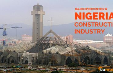 Major Opportunities in Nigerian Construction Industry