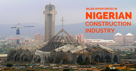 Major Opportunities in Nigerian Construction Industry