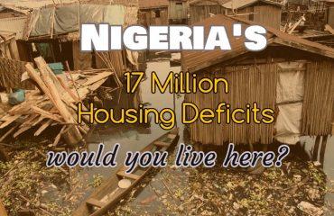 Nigeria Housing Deficits