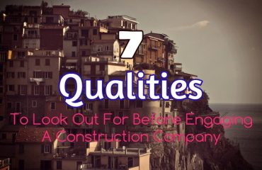 7 Qualities of construction companies