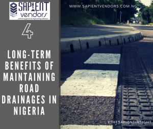 ROAD DRAINAGE MAINTENANCE: 4 Long-term Benefits of Maintaining Road Drainages in Nigeria ...