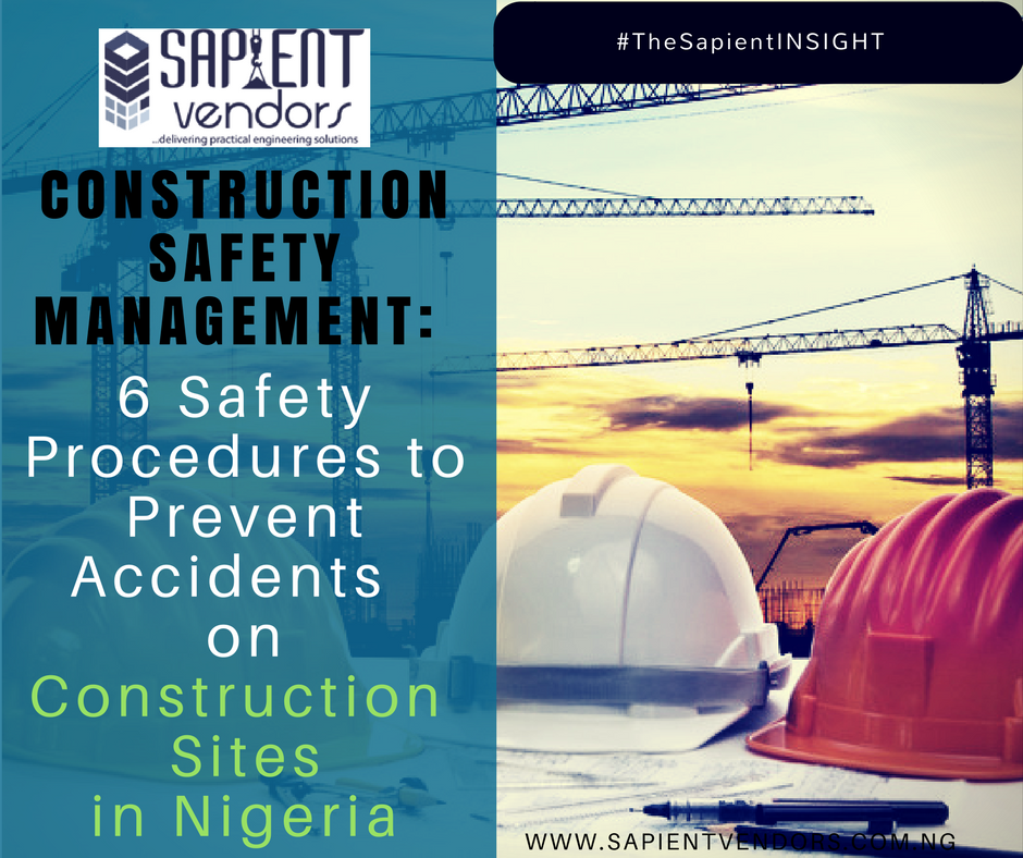 6 Safety Procedures to Prevent Accidents on Construction Sites in Nigeria